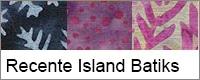 Recente Island Batiks